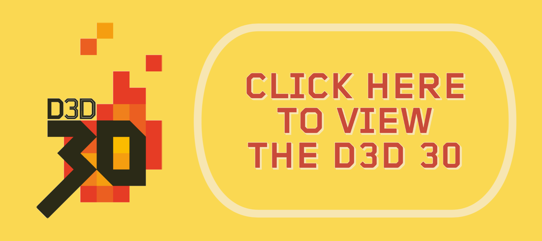 D3D 30 CLICK TO VIEW BANNER