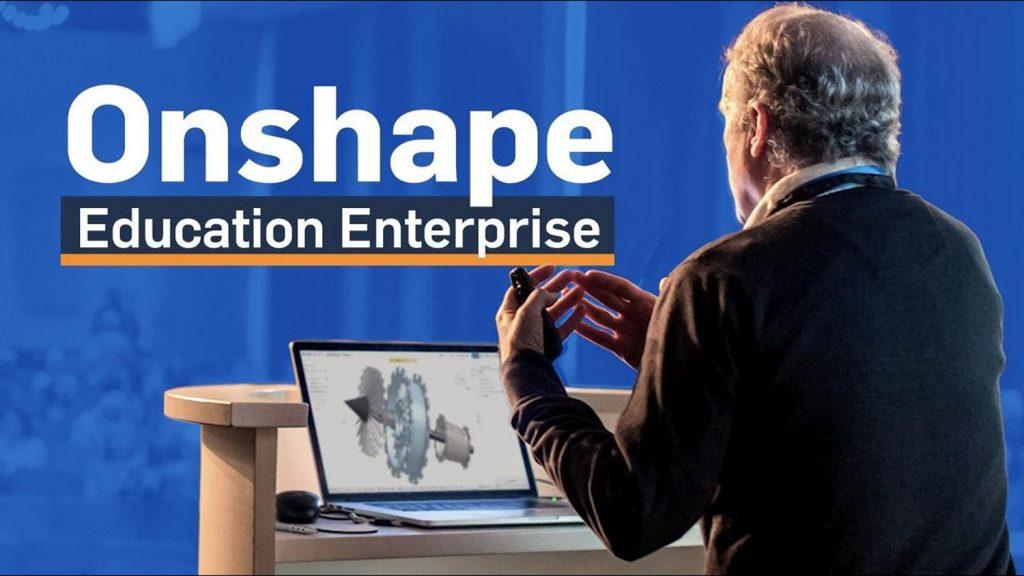 Onshape Education Enterprise MAIN
