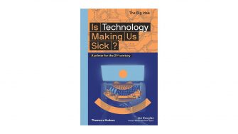 BOOKS FOR DESIGNERS 2020 IS TECHNOLOGY MAKING US SICK
