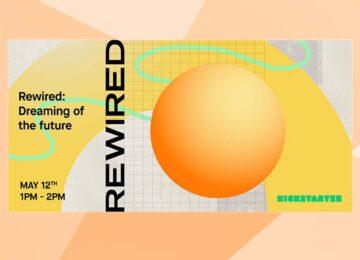 Kickstarter Rewired UK design talks May 2021